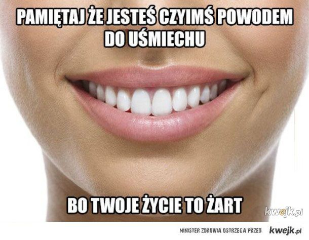 Powód do usmiechu