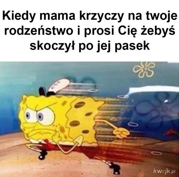 Nie ma problemu mamo