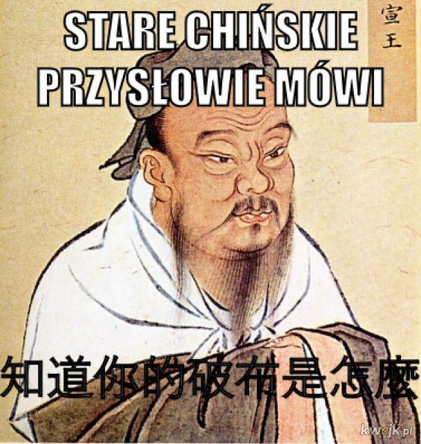 stare chińskie pszysłowie mówi