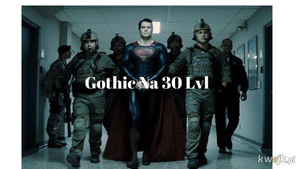 Gothic na 30 LVL
