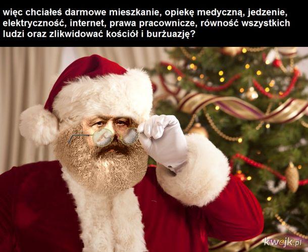 A więc chciałeś wprowadzić komunizm?