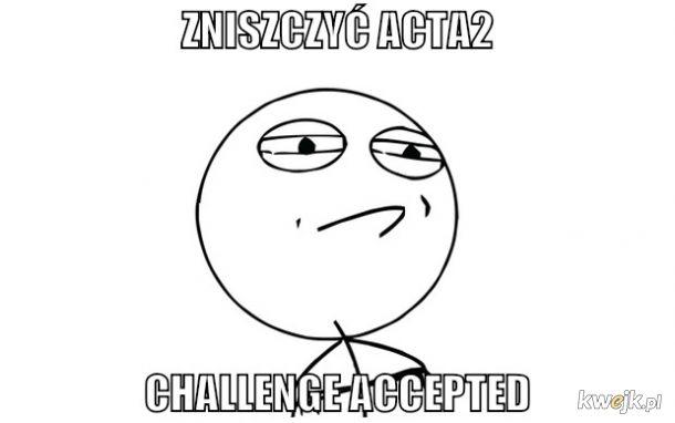 ACTA2 chce ocenzurowac internet! Protestuj!
