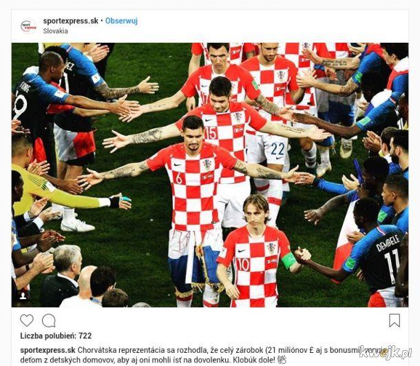 Według portalu sportexpress.sk Chorwaccy wicemistrzowie świata postanowili oddać zarobione na Mundialu ok. 23 000 000 $ dla najbiedniejszych dzieci z krajowych Domów Dziecka. To jest prawdziwe mistrzostwo!