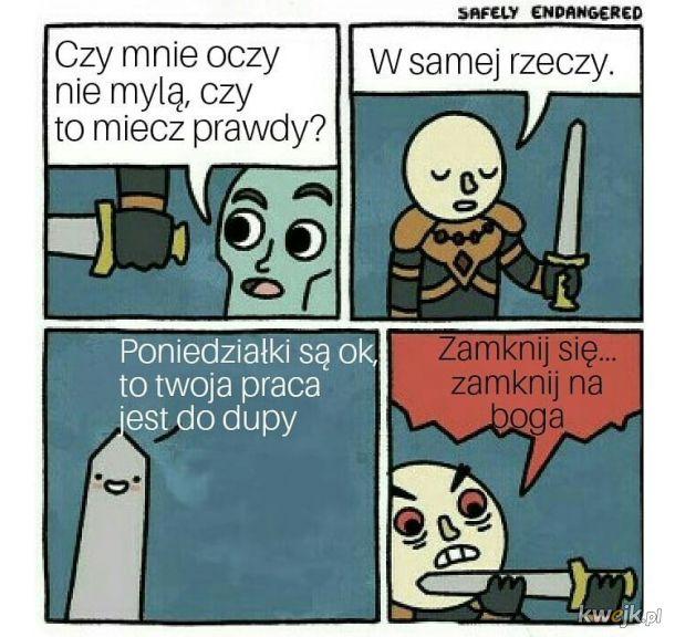 Kto mieczem wojuje..