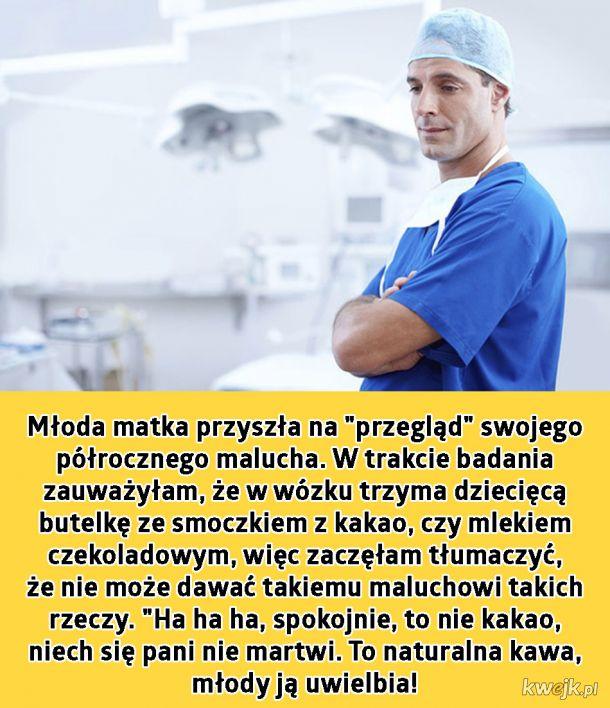 Lekarze opowiadają historie o najgłupszych pacjentach