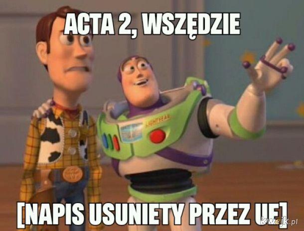 Z okazji ACTA2 reupload starego mema