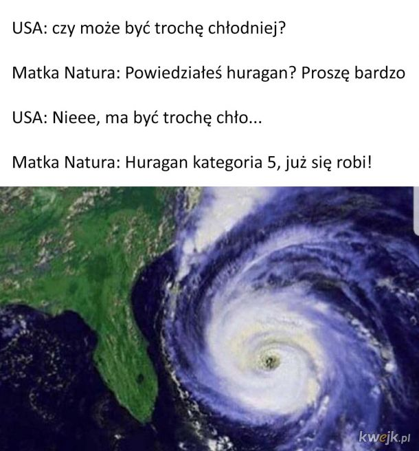 Matka Natura to czasem s*ka...