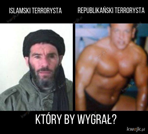 Czo ci terroryści?