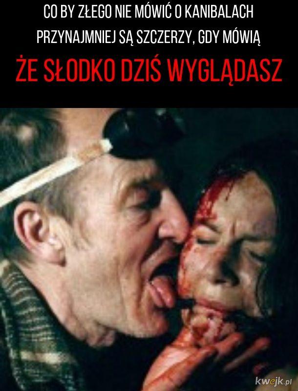 Kanibale są szczerzy