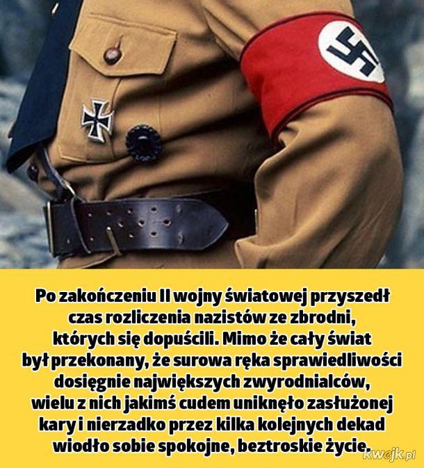 Naziści, którzy uniknęli sprawiedliwości