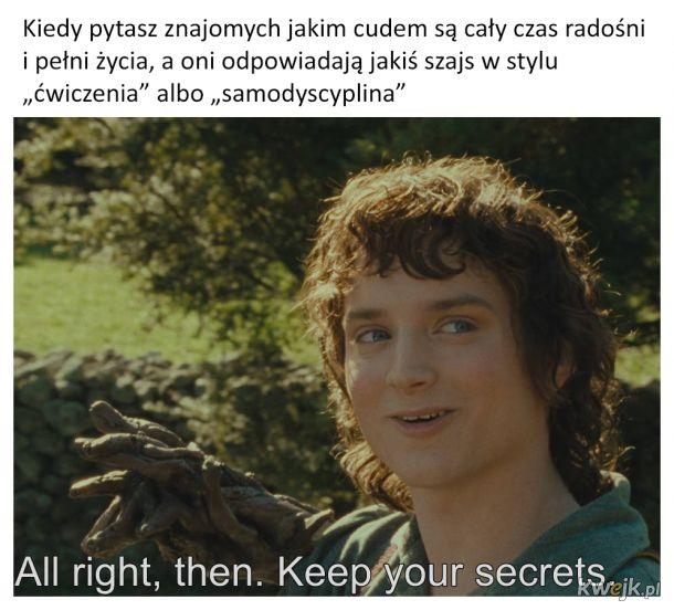 Spoko. Zachowajcie swoje sekrety
