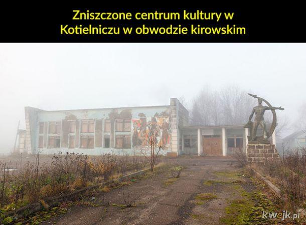 Opuszczone miejsca w Rosji to +50 do dreszczyku