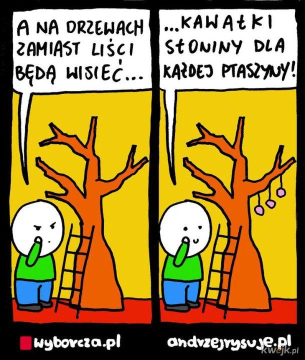 Będą wisieć na drzewach