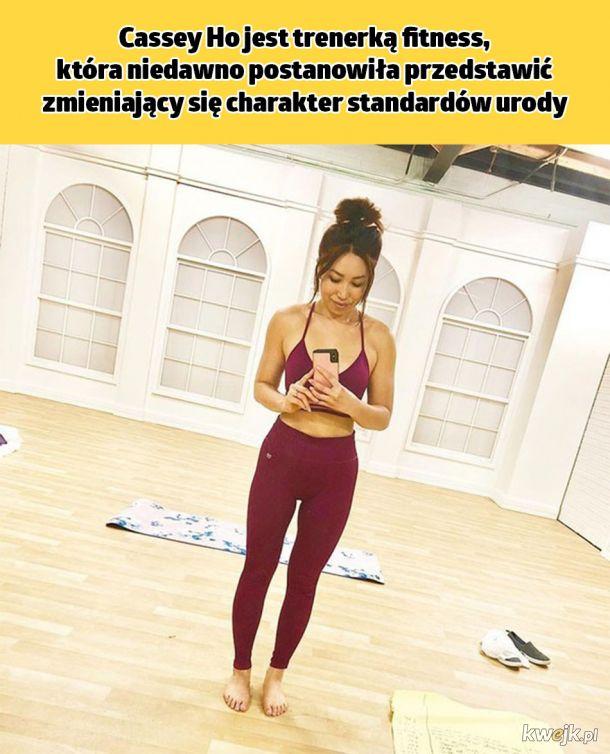 Cassey Ho jest trenerką fitness, która niedawno postanowiła przedstawić zmieniający się charakter standardów urody