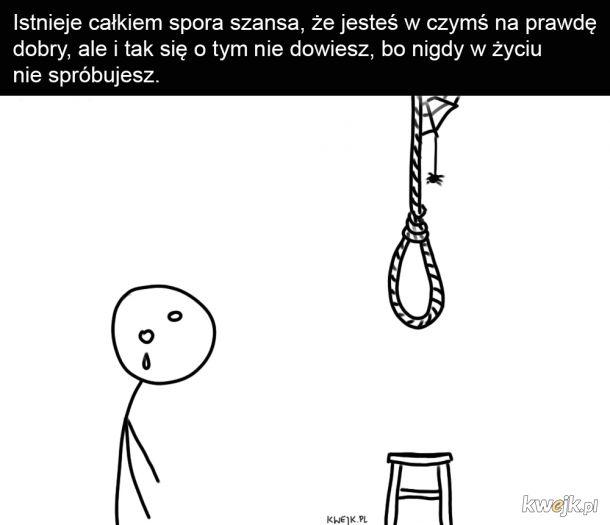 Takie życie przegrywa.