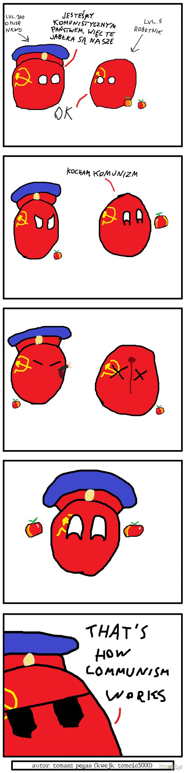 That's how communism works
