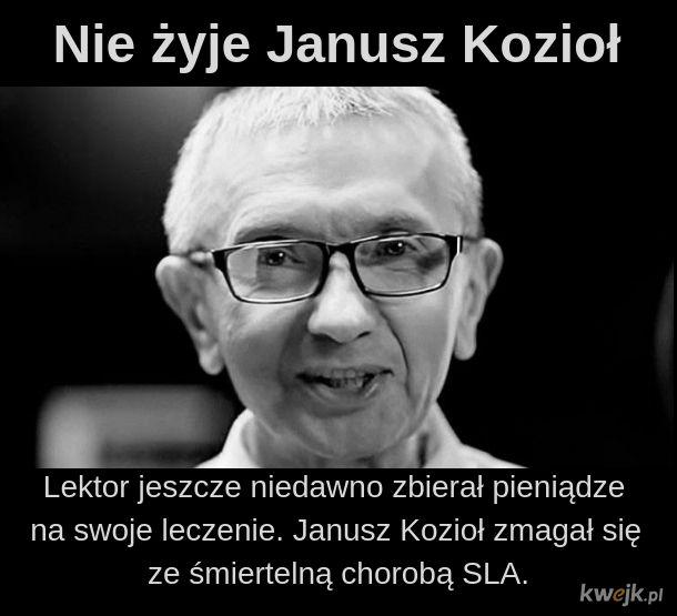 Nie żyje Janusz Kozioł