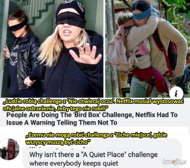 Ciekawe kiedy skończy się moda na 'challenge'