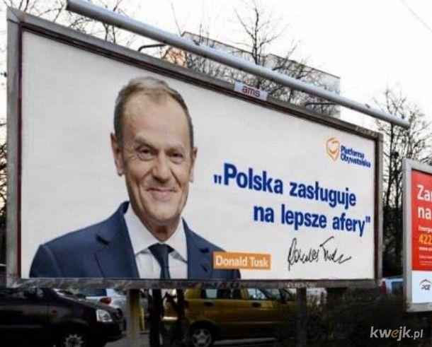 """""""Polska zasługuje na lepsze afery"""" Donald Tusk"""