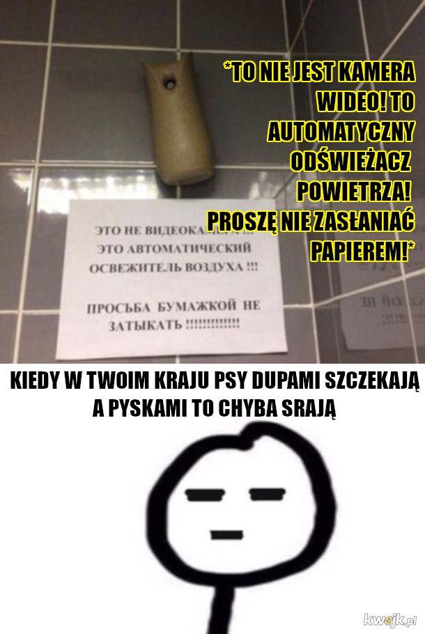 polska nie taka zła, na wschodzie są gorsze zadvpia
