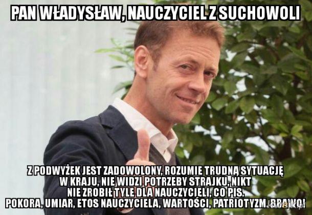 Nauczycielu! Bądź jak pan Władysław!