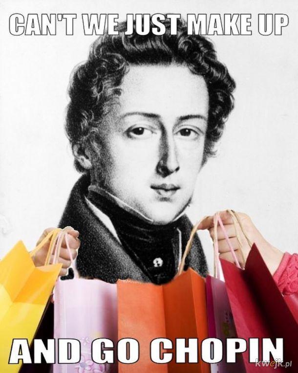 Go Chopin'