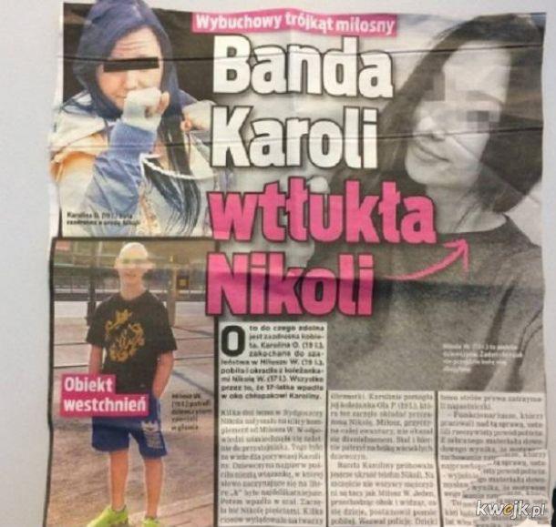 Banda Karoli wtłukła Nikoli