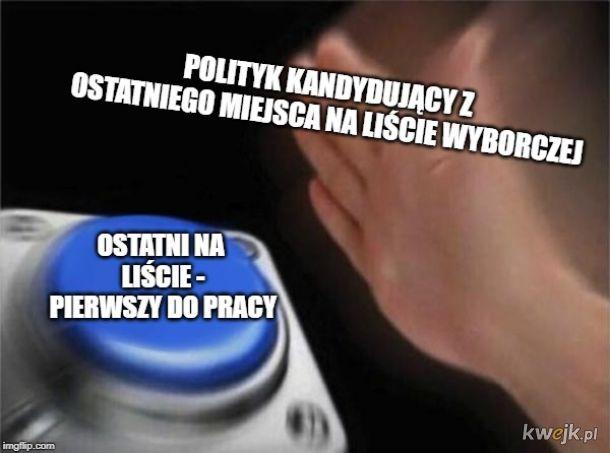 Zawsze w trakcie kampanii wyborczej
