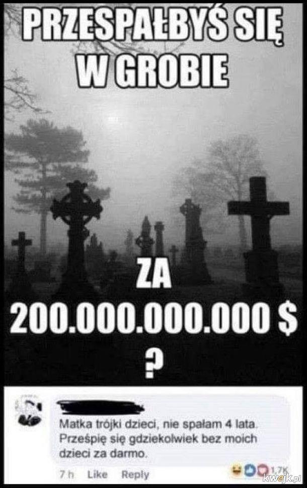 Za każde pieniądze