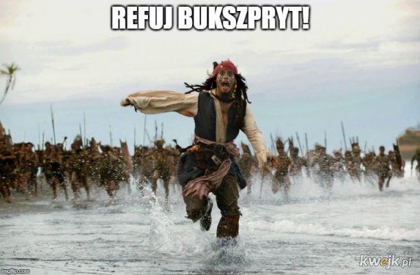 Refuj Bukszpryt !