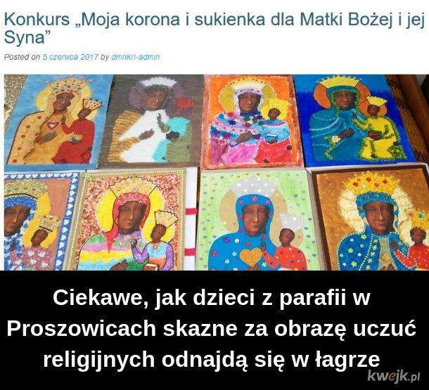 Matka Boska może być tylko ubrana we flagę Polski i złoto z Lichenia
