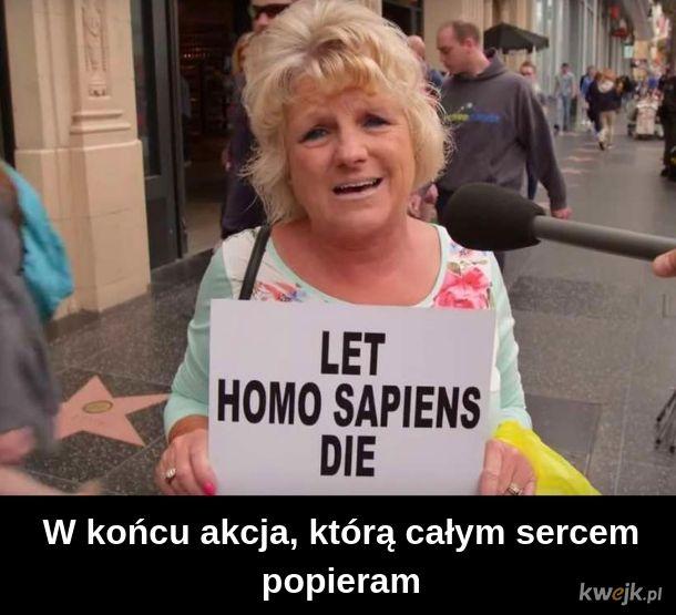 #lethomosapiensdie