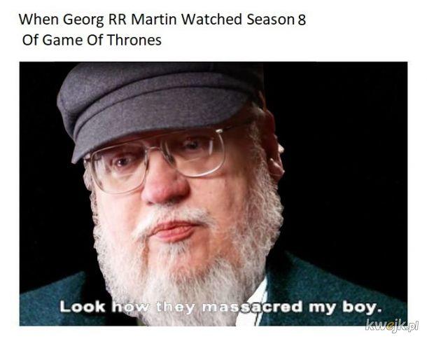 George RR martin jak obejrzał 8 sezon Gry o tron