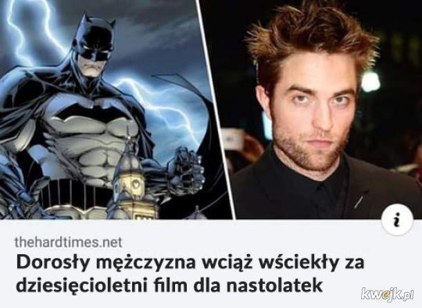 Kiedy czytasz, że Robert Pattinson najprawdopodobniej zagra Batmana