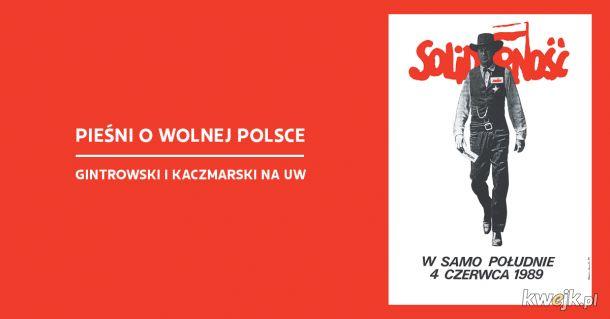 Koncert z okazji 30. rocznicy wyborów czerwcowych '89. Dziedziniec Uniwersytetu Warszawskiego 4.06.2019 r. godzina 18:00.