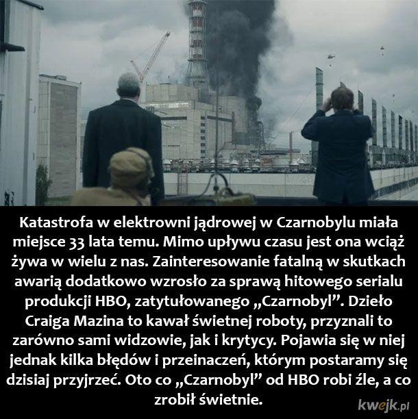"""Serial vs historia - czyli trochę faktów na temat """"Czarnobyla"""" od HBO (Uwaga spojlery!)"""