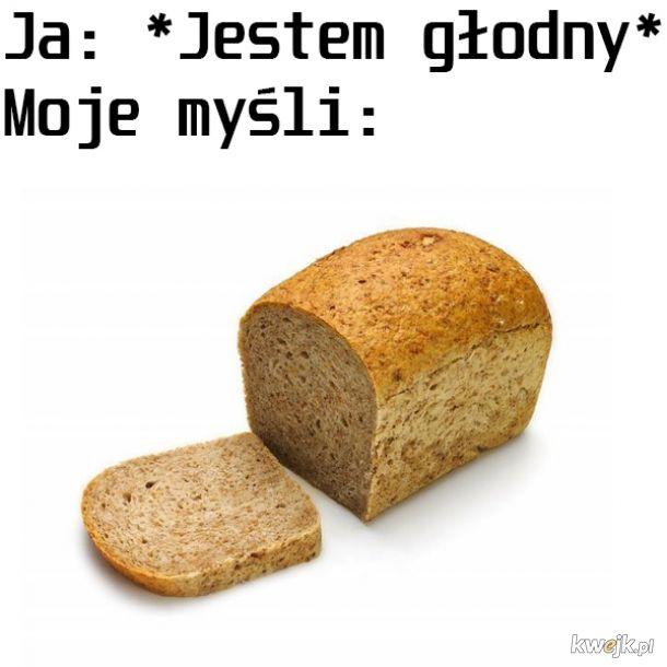 Głodnemu chleb na myśli
