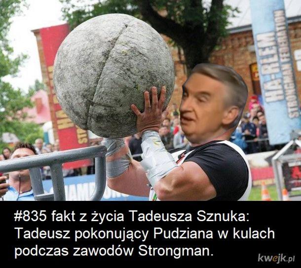Fakty z życia Tadeusza Sznuka