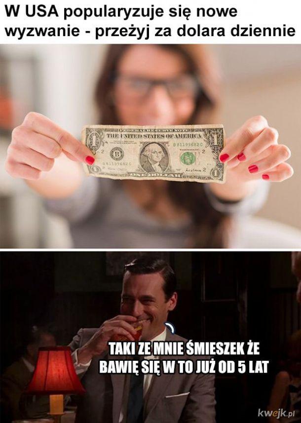 Przeżyć za dolara