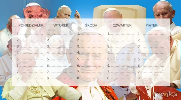 Papieżowy plan lekcji - plan lekcji Jan Paweł II