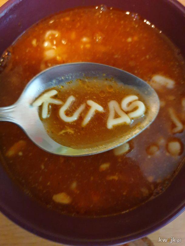 Kiedy nawet zupa wie kim naprawdę jesteś