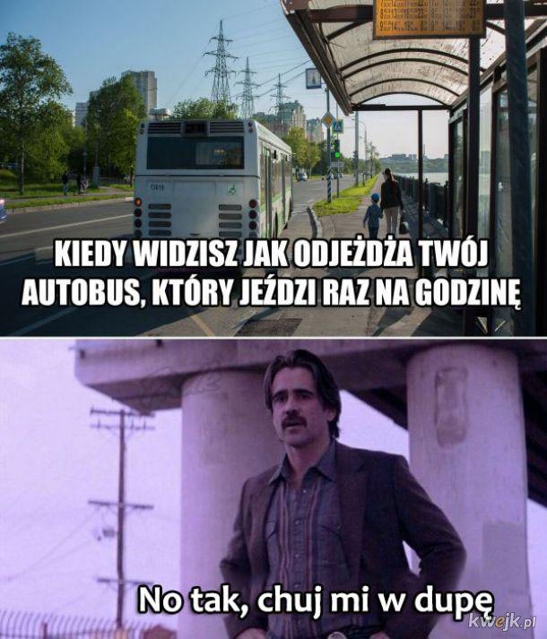 Kiedy autobus ucieka