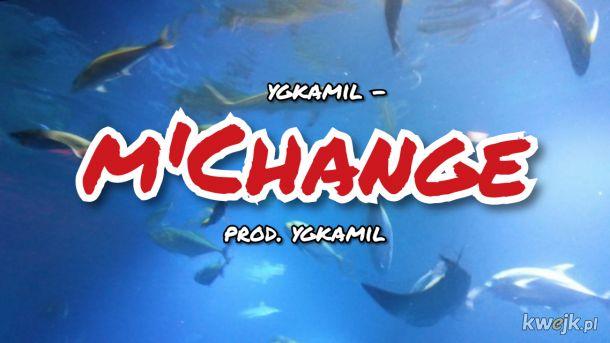 siema ludzie wbijać na moją sztos nute: ygkamil - m'Change !!!! na Youtube !!!