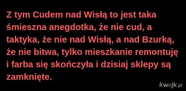 Życie wielu pokoleń Polaków zaklęte w jednym zdaniu
