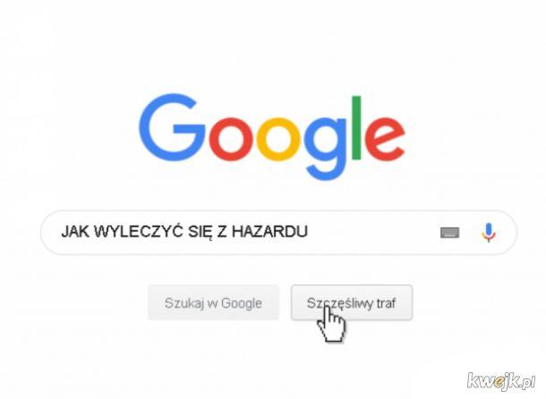 Wujek google pomoze