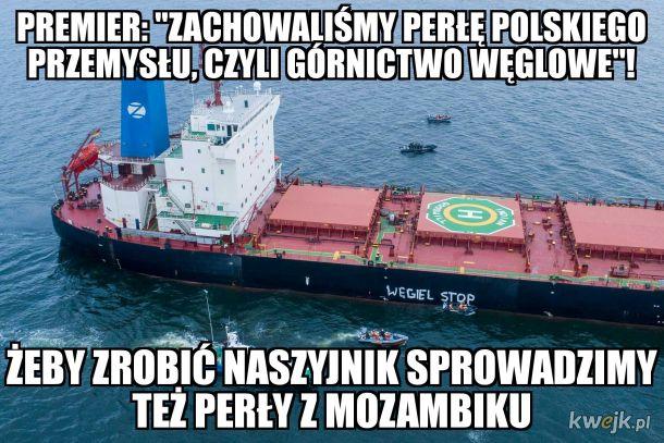 Ruski węgiel zły, z Mozambiku też zły - totalna opozycja niszczy nasze perły koronne!