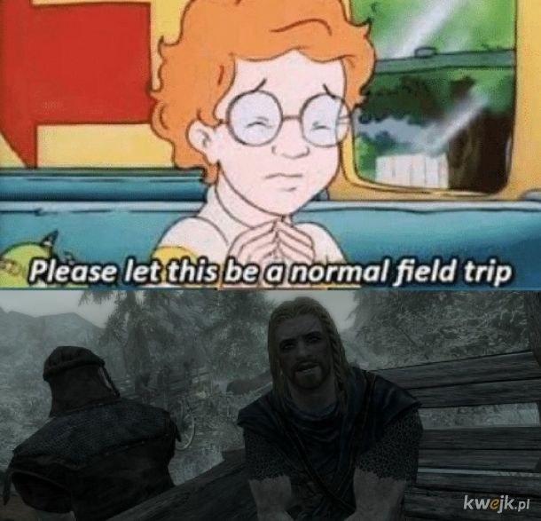 Please let this be a normal field trip