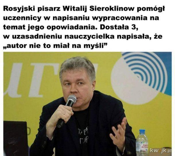 Rusycyści i Poloniści są podobni, wiedzą lepią od autorów xdd