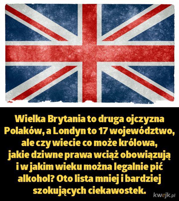 Zaskakujące fakty o Wielkiej Brytanii