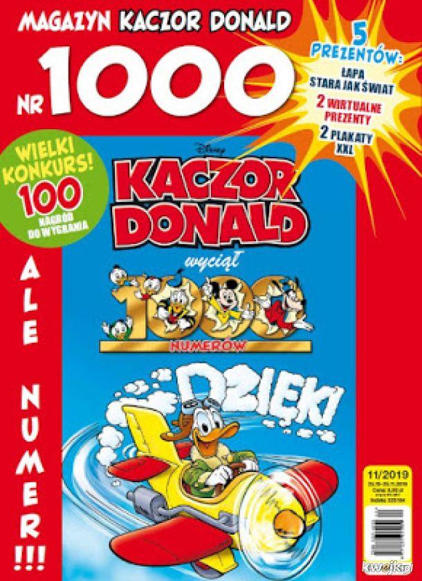 """1000 numer Kaczora Donalda już w sprzedaży !!!! A w środku : - 43 strony komiksów - dwa plakaty XXL (wybór okładek z różnych lat magazynu + drzewo genealogiczne Kaczora Donalda Dona Rosy) - święcąca upiorna łapa - ,,Czy wiesz, że ... """" (ciekawostki na tem"""
